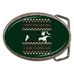 I Wasn t Good This Year, I Was Awesome! Ugly Holiday Christmas Green Background Belt Buckles