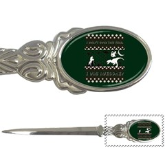 I Wasn t Good This Year, I Was Awesome! Ugly Holiday Christmas Green Background Letter Openers