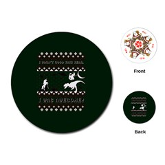 I Wasn t Good This Year, I Was Awesome! Ugly Holiday Christmas Green Background Playing Cards (round)