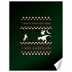 I Wasn t Good This Year, I Was Awesome! Ugly Holiday Christmas Green Background Canvas 12  x 16