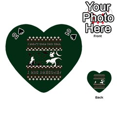 I Wasn t Good This Year, I Was Awesome! Ugly Holiday Christmas Green Background Playing Cards 54 (heart)