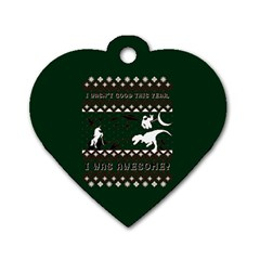 I Wasn t Good This Year, I Was Awesome! Ugly Holiday Christmas Green Background Dog Tag Heart (One Side)