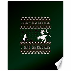 I Wasn t Good This Year, I Was Awesome! Ugly Holiday Christmas Green Background Canvas 11  X 14