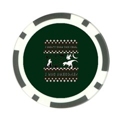 I Wasn t Good This Year, I Was Awesome! Ugly Holiday Christmas Green Background Poker Chip Card Guards (10 pack)