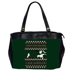 I Wasn t Good This Year, I Was Awesome! Ugly Holiday Christmas Green Background Office Handbags (2 Sides)