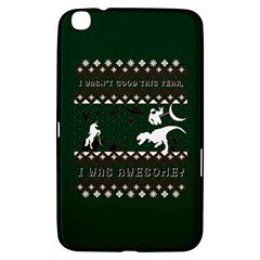 I Wasn t Good This Year, I Was Awesome! Ugly Holiday Christmas Green Background Samsung Galaxy Tab 3 (8 ) T3100 Hardshell Case