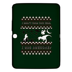 I Wasn t Good This Year, I Was Awesome! Ugly Holiday Christmas Green Background Samsung Galaxy Tab 3 (10 1 ) P5200 Hardshell Case