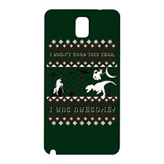 I Wasn t Good This Year, I Was Awesome! Ugly Holiday Christmas Green Background Samsung Galaxy Note 3 N9005 Hardshell Back Case