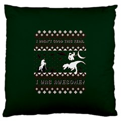 I Wasn t Good This Year, I Was Awesome! Ugly Holiday Christmas Green Background Standard Flano Cushion Case (Two Sides)