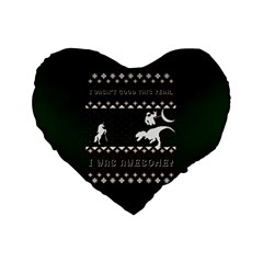 I Wasn t Good This Year, I Was Awesome! Ugly Holiday Christmas Green Background Standard 16  Premium Flano Heart Shape Cushions