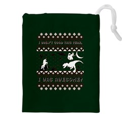 I Wasn t Good This Year, I Was Awesome! Ugly Holiday Christmas Green Background Drawstring Pouches (XXL)