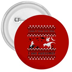I Wasn t Good This Year, I Was Awesome! Ugly Holiday Christmas Red Background 3  Buttons