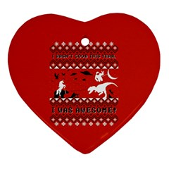 I Wasn t Good This Year, I Was Awesome! Ugly Holiday Christmas Red Background Ornament (Heart)