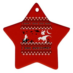 I Wasn t Good This Year, I Was Awesome! Ugly Holiday Christmas Red Background Ornament (Star)