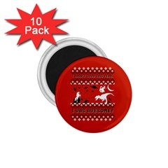 I Wasn t Good This Year, I Was Awesome! Ugly Holiday Christmas Red Background 1.75  Magnets (10 pack)