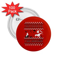 I Wasn t Good This Year, I Was Awesome! Ugly Holiday Christmas Red Background 2.25  Buttons (100 pack)
