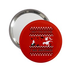 I Wasn t Good This Year, I Was Awesome! Ugly Holiday Christmas Red Background 2.25  Handbag Mirrors