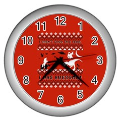 I Wasn t Good This Year, I Was Awesome! Ugly Holiday Christmas Red Background Wall Clocks (Silver)