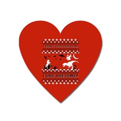 I Wasn t Good This Year, I Was Awesome! Ugly Holiday Christmas Red Background Heart Magnet