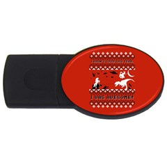 I Wasn t Good This Year, I Was Awesome! Ugly Holiday Christmas Red Background USB Flash Drive Oval (4 GB)