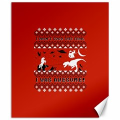 I Wasn t Good This Year, I Was Awesome! Ugly Holiday Christmas Red Background Canvas 8  x 10