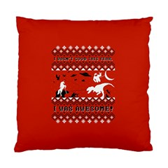 I Wasn t Good This Year, I Was Awesome! Ugly Holiday Christmas Red Background Standard Cushion Case (One Side)