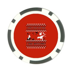 I Wasn t Good This Year, I Was Awesome! Ugly Holiday Christmas Red Background Poker Chip Card Guards (10 pack)