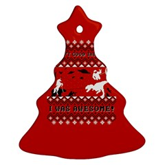 I Wasn t Good This Year, I Was Awesome! Ugly Holiday Christmas Red Background Ornament (Christmas Tree)