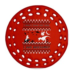 I Wasn t Good This Year, I Was Awesome! Ugly Holiday Christmas Red Background Round Filigree Ornament (2Side)