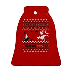 I Wasn t Good This Year, I Was Awesome! Ugly Holiday Christmas Red Background Bell Ornament (2 Sides)