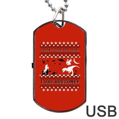 I Wasn t Good This Year, I Was Awesome! Ugly Holiday Christmas Red Background Dog Tag USB Flash (Two Sides)