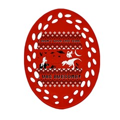 I Wasn t Good This Year, I Was Awesome! Ugly Holiday Christmas Red Background Oval Filigree Ornament (2-Side)