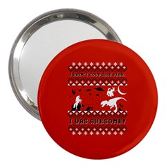 I Wasn t Good This Year, I Was Awesome! Ugly Holiday Christmas Red Background 3  Handbag Mirrors