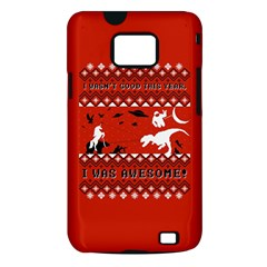 I Wasn t Good This Year, I Was Awesome! Ugly Holiday Christmas Red Background Samsung Galaxy S II i9100 Hardshell Case (PC+Silicone)