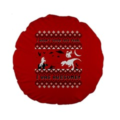 I Wasn t Good This Year, I Was Awesome! Ugly Holiday Christmas Red Background Standard 15  Premium Round Cushions