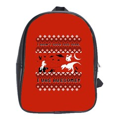 I Wasn t Good This Year, I Was Awesome! Ugly Holiday Christmas Red Background School Bags (XL)