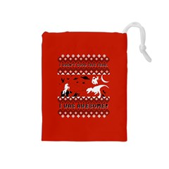 I Wasn t Good This Year, I Was Awesome! Ugly Holiday Christmas Red Background Drawstring Pouches (Medium)