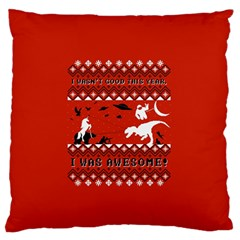 I Wasn t Good This Year, I Was Awesome! Ugly Holiday Christmas Red Background Large Flano Cushion Case (One Side)