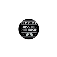 Kiss Me I m Irish Ugly Christmas Black Background 1  Mini Magnets
