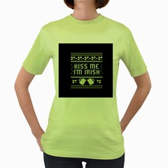 Kiss Me I m Irish Ugly Christmas Black Background Women s Green T-Shirt