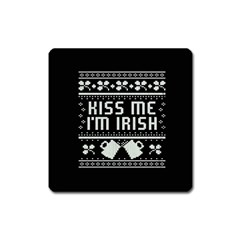 Kiss Me I m Irish Ugly Christmas Black Background Square Magnet
