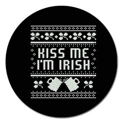 Kiss Me I m Irish Ugly Christmas Black Background Magnet 5  (Round)