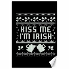 Kiss Me I m Irish Ugly Christmas Black Background Canvas 12  x 18