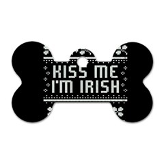 Kiss Me I m Irish Ugly Christmas Black Background Dog Tag Bone (Two Sides)