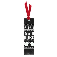 Kiss Me I m Irish Ugly Christmas Black Background Small Book Marks