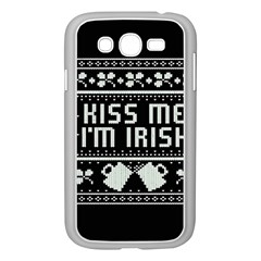 Kiss Me I m Irish Ugly Christmas Black Background Samsung Galaxy Grand DUOS I9082 Case (White)