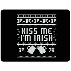 Kiss Me I m Irish Ugly Christmas Black Background Double Sided Fleece Blanket (Large)