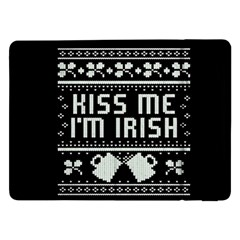 Kiss Me I m Irish Ugly Christmas Black Background Samsung Galaxy Tab Pro 12.2  Flip Case