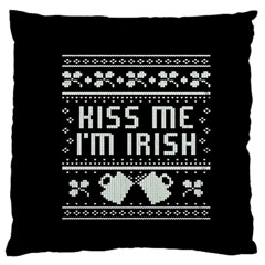 Kiss Me I m Irish Ugly Christmas Black Background Large Flano Cushion Case (Two Sides)