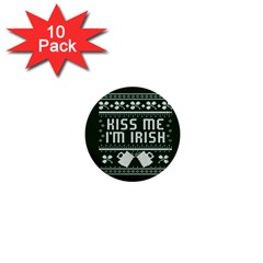 Kiss Me I m Irish Ugly Christmas Green Background 1  Mini Buttons (10 Pack)
